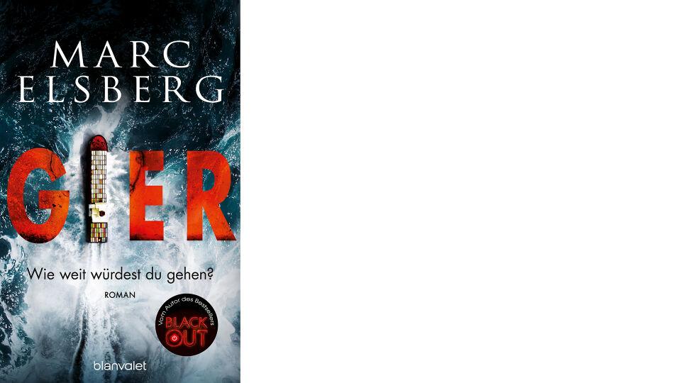 Cover_MarcElsberg_Gier Buch - © Blanvalet Verlag