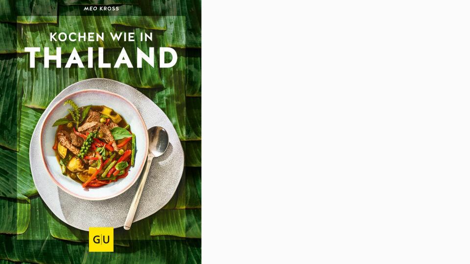 Buch Kochen wie in Thailand_c_GU Verlag_online - © GU Verlag
