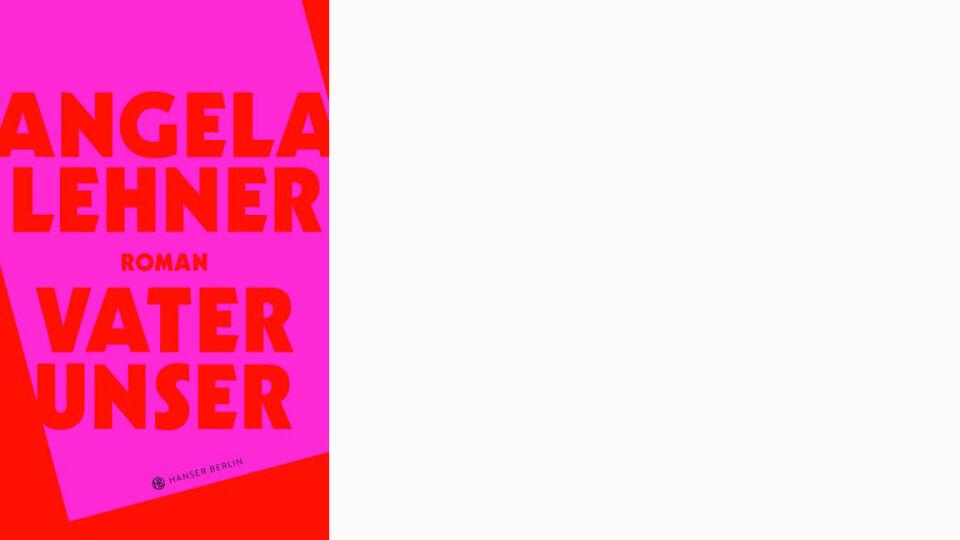 Buch Vater unser_online_Hanser Berlin - © Hanser Berlin