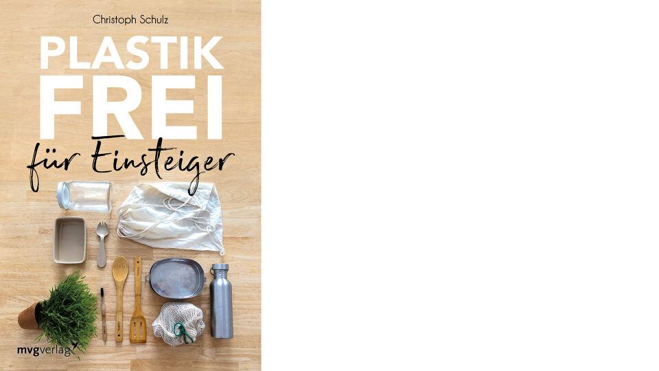 Buch Plastikfrei für Einsteiger - © mvg Verlag