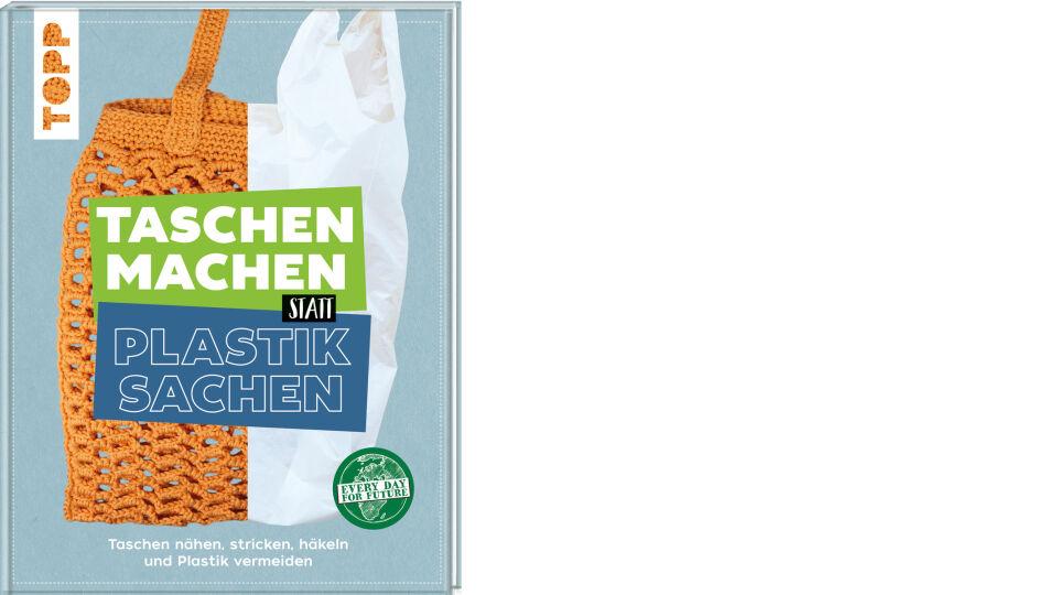 Buch_Cover_Taschen machen_c_Frech Verlag - © Frech Verlag