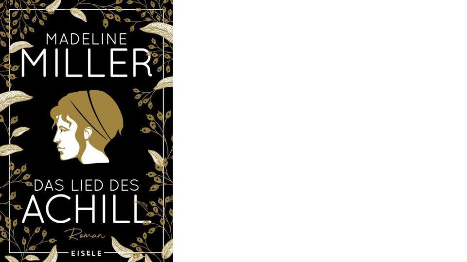 Buch Cover Das Lied des Achill_c_Eisele Verlag - © Eisele Verlag