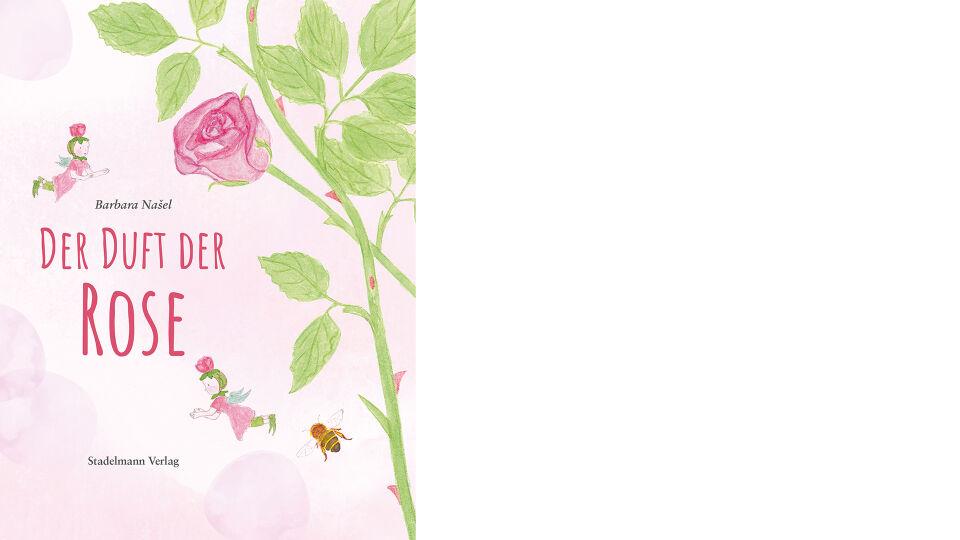 Buch Cover Duft der Rose_c_Stadelmann Verlag - © Stadelmann Verlag