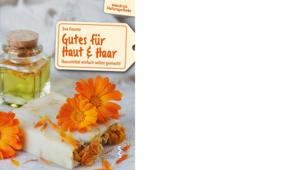 Buch Cover_Gutes für Haut und Haar_c_Maudrich Verlag - © Maudrich Verlag