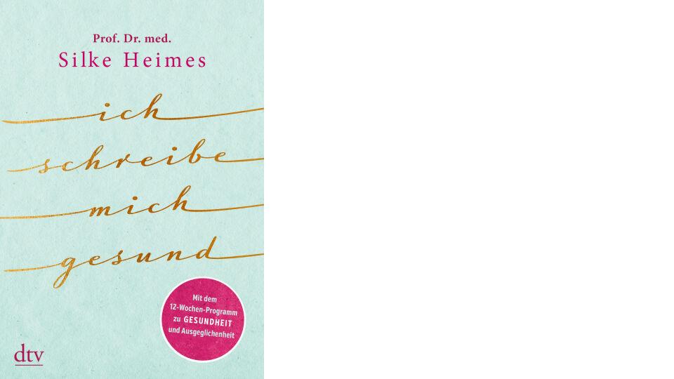 Buch Cover_Ich schreibe mich gesund_c_dtv Verlag - © dtv Verlag