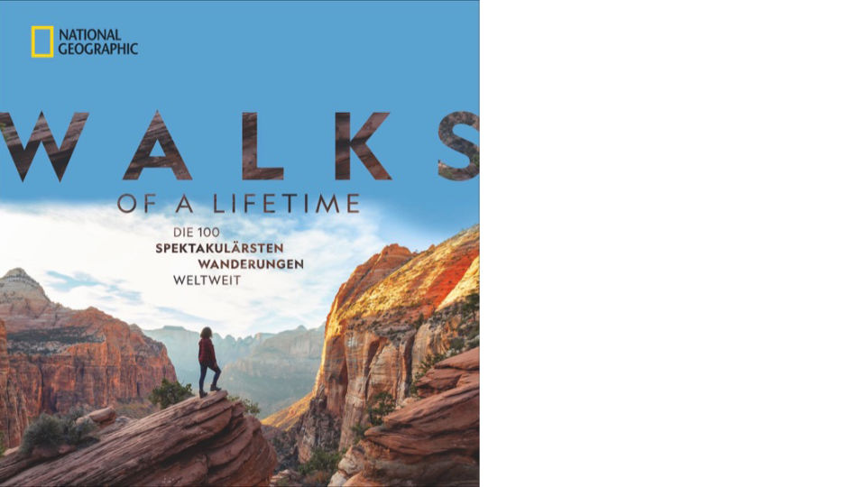 Buch Cover_Walks _c_National Geographic Verlag - © National Geographic Verlag