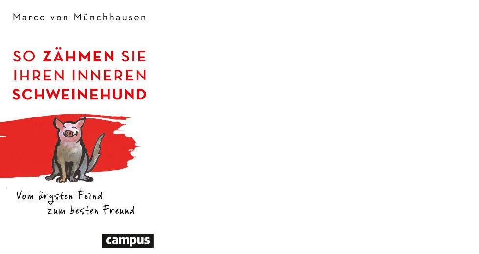 Buch Cover Schweinehund_Campus Verlag - © Campus Verlag