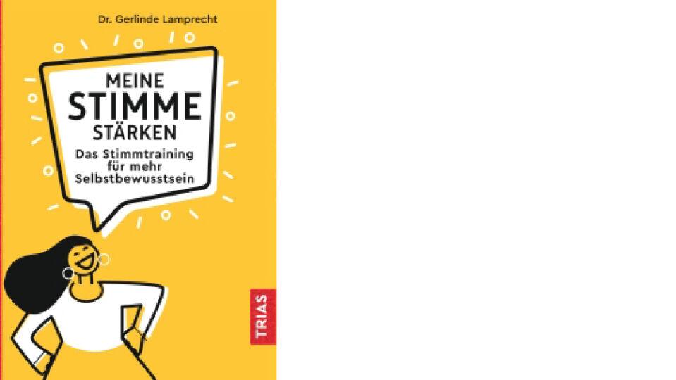 Buch_Cover_Meine Stimme stärken_c_Trias Verlag - © Trias Verlag