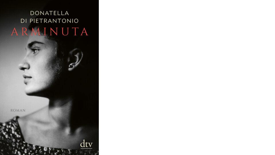 Buch Cover Arminuta_dtv Verlag - © dtv Verlag