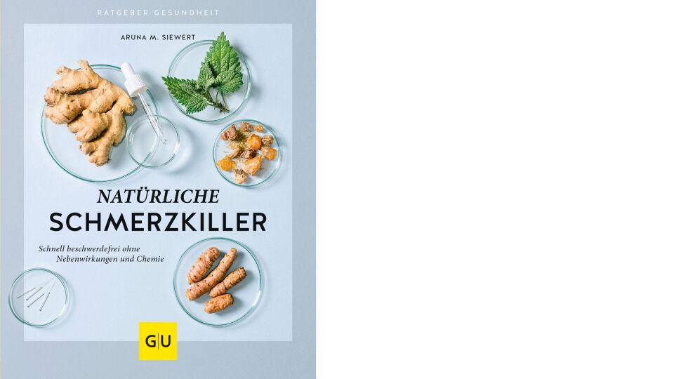 Buch Cover Natürliche Schmerzkiller_GU Verlag - © GU Verlag