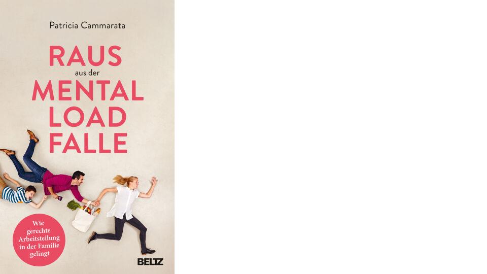 Buch Cover_Raus aus der Mental Load Falle_c_Beltz Verlag - © Beltz Verlag