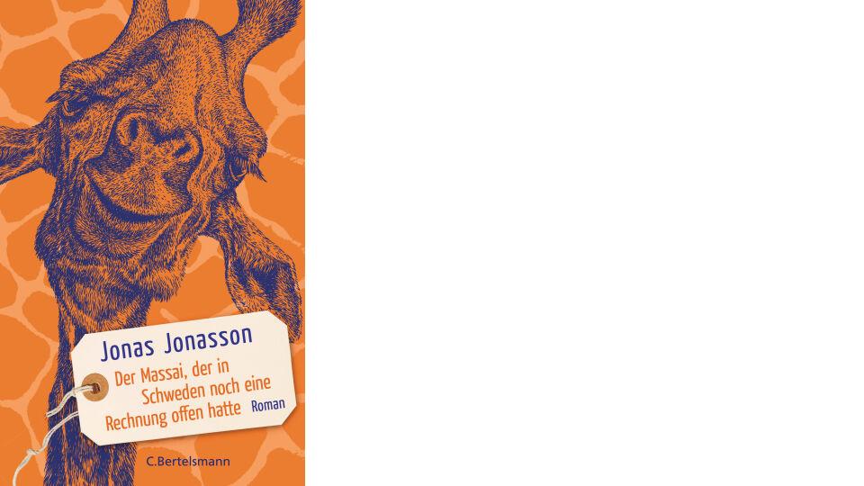 Buch Cover_Der Massai, der in Schweden noch eine Rechnung offen hatte_c_C. Bertelsmann Verlag - Roman - © C. Bertelsmann Verlag