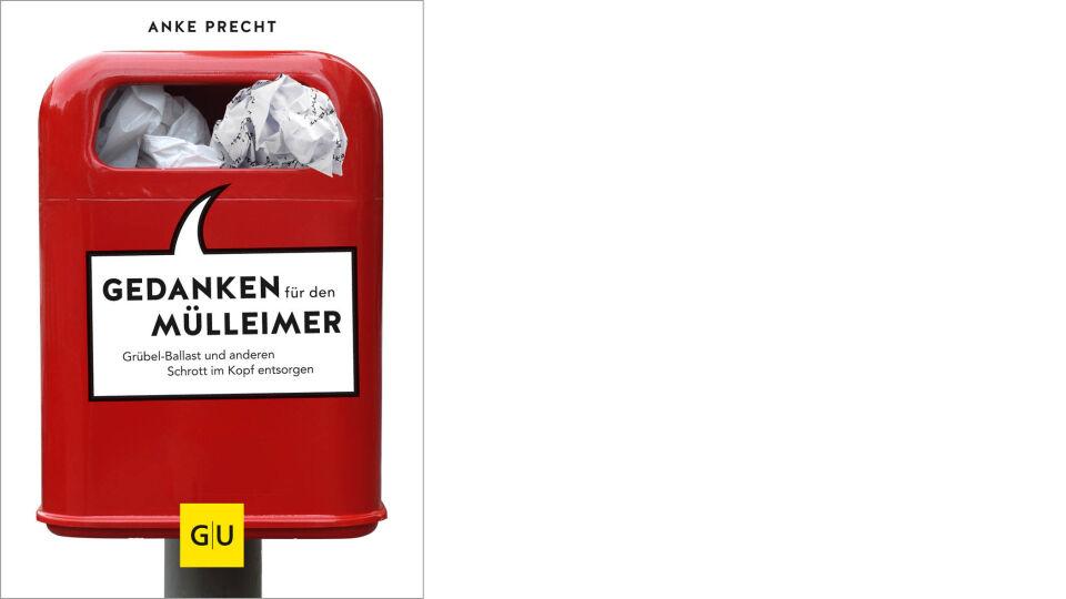 Buch Gewinnspiel_Gedanken für den Mülleinmer_GU Verlag - Ratgeber - © GU Verlag