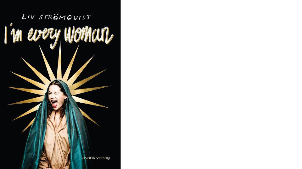 Buch Im every woman online - © avant-verlag