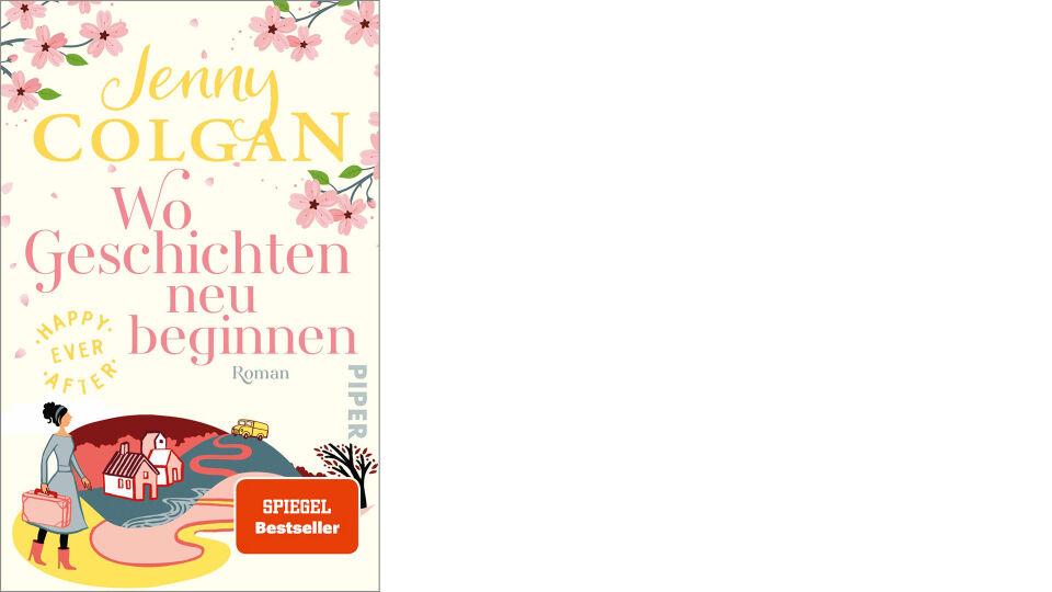 Buchcover_Wo Geschichten neu beginnen_c_Piper Verlag - Roman - © Piper Verlag
