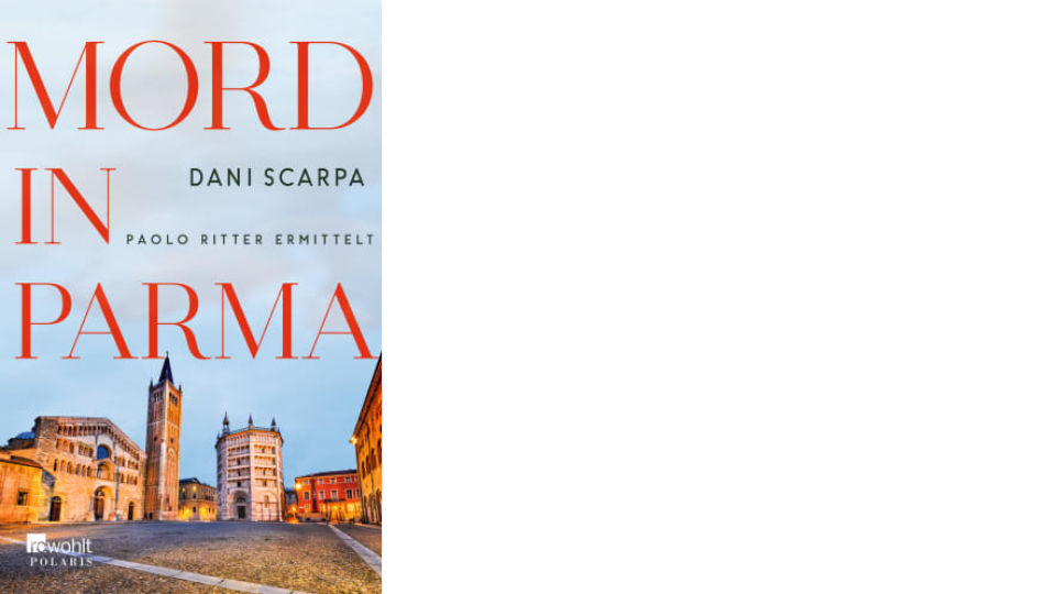 Buch Cover_Mord in Parma_Rowohlt Verlag - Krimi - © Rowohlt Verlag