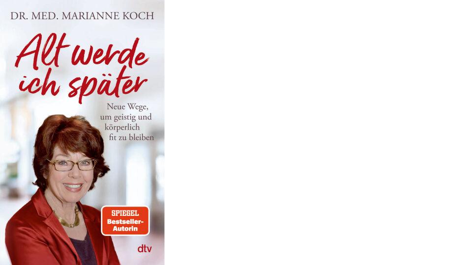 Buch Cover_Alt werde ich später_dtv Verlag - Sachbuch - © dtv Verlag