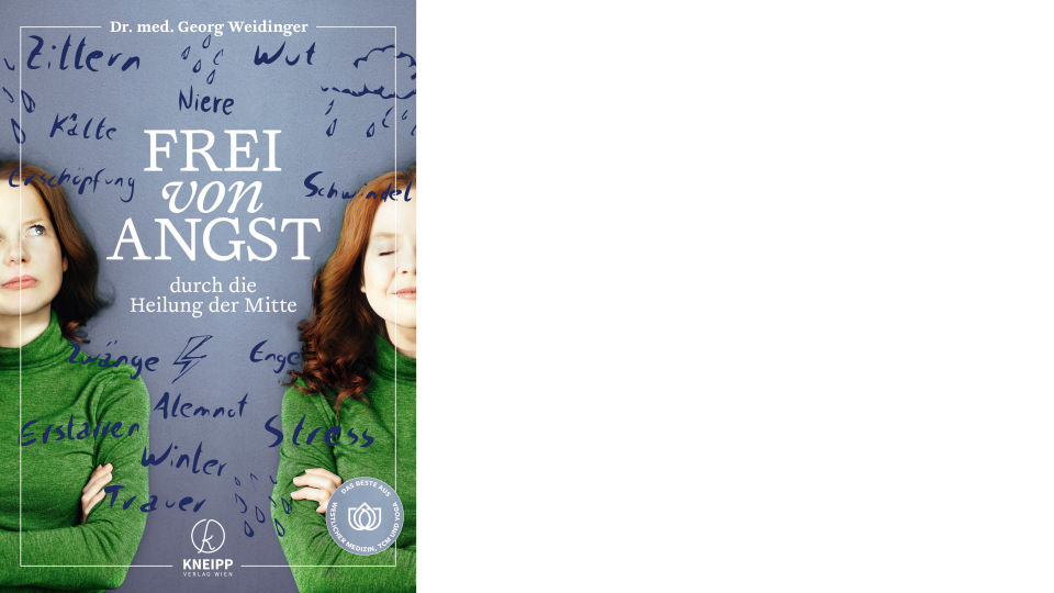 Buch Cover_Frei von Angst_c_Kneipp Verlag - Ratgeber - © Kneipp Verlag