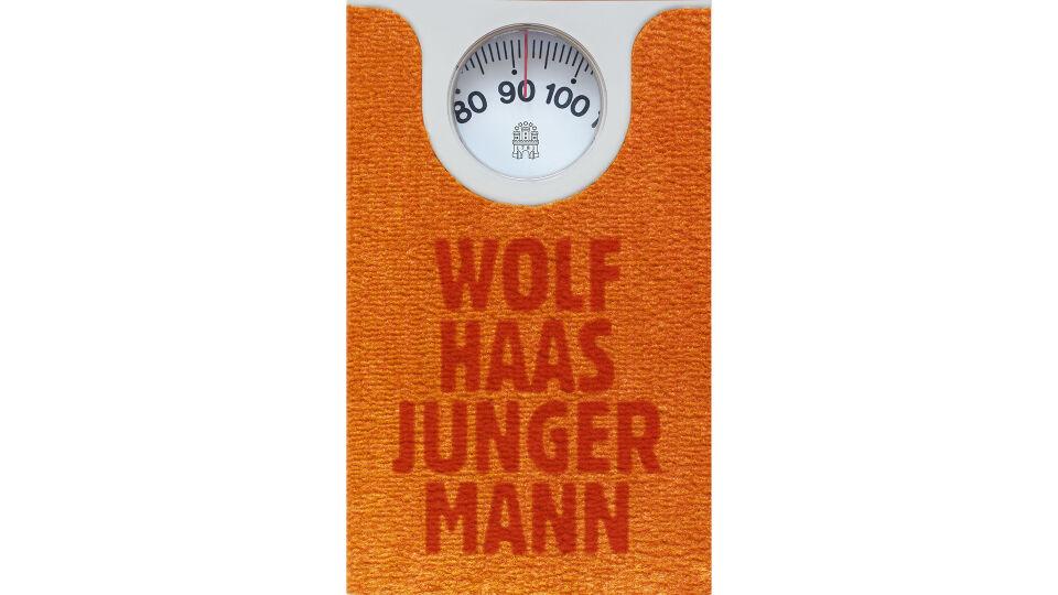 Buch Wolf Haas Junger Mann wide - © Hoffmann und Campe Verlag