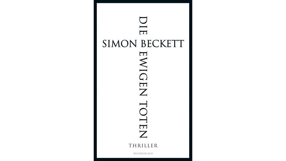 Buch Die ewigen Toten Simon Beckett - © Wunderlich