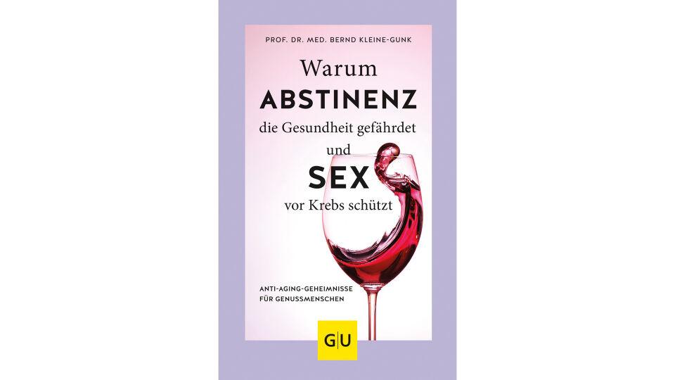Buch Abstinenz Gesundheit - © Gräfe und Unzer Verlag