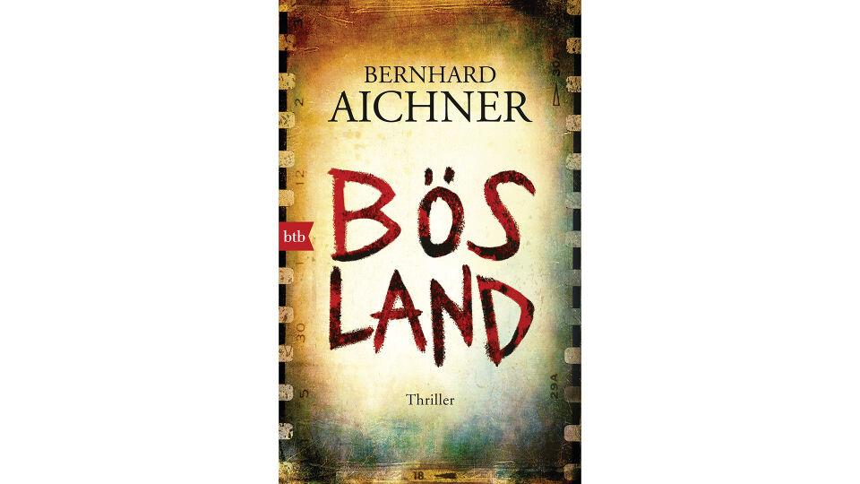 Buch Bösland Bernd Aichner - © btb Verlag