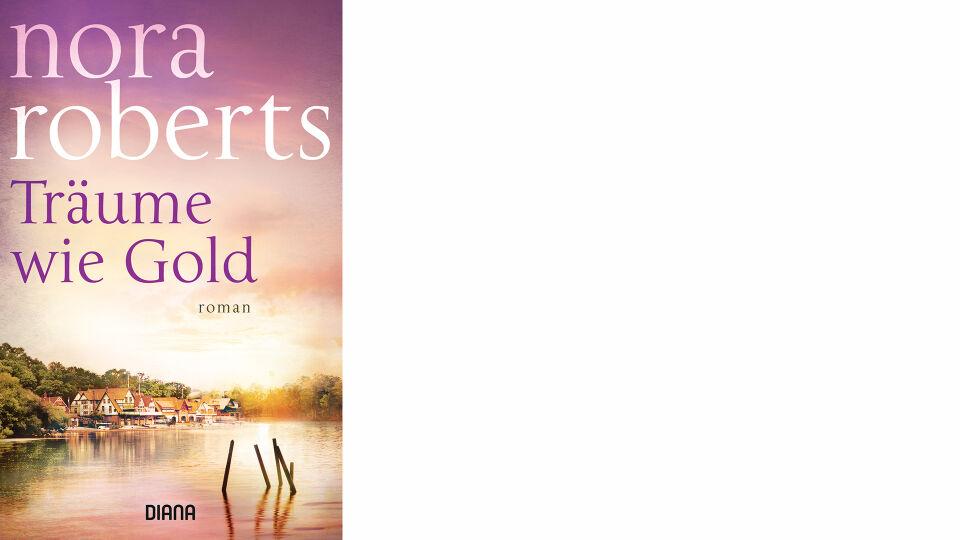 Buch Träume wie Gold_Nora_Roberts_Diana Taschenbuch online - © Diana Taschenbuch