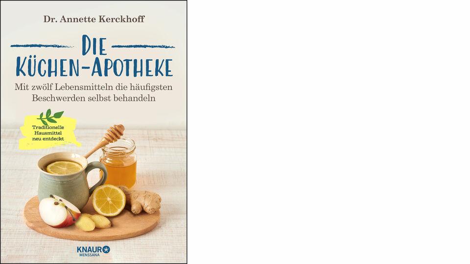 Buch Küchen-Apotheke_c_Knaur MensSana HC online - © Knaur MensSana HC