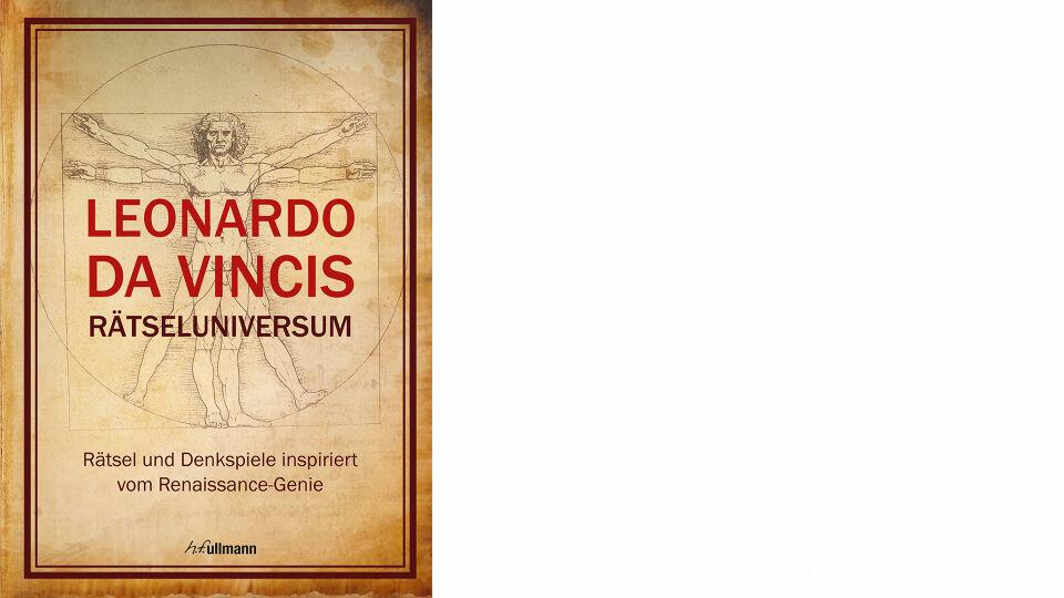 Buch Leonardo- da-Vincis-Raetseluniversum_Cvr_Ullmann Medien_online - © Ullmann Medien